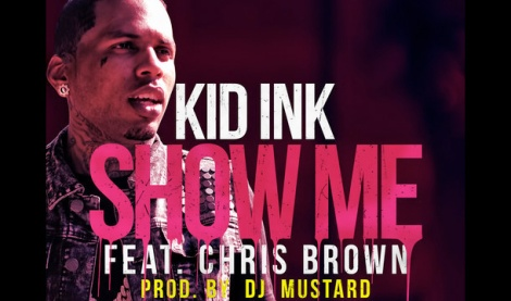 Kid-Ink-Show-Me-Ft-Chris-Brown-2